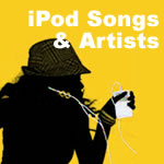 iPod Songs & Artist